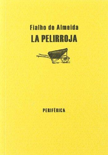 La pelirroja (Biblioteca portátil, Band 2): Almeida, Fialho de