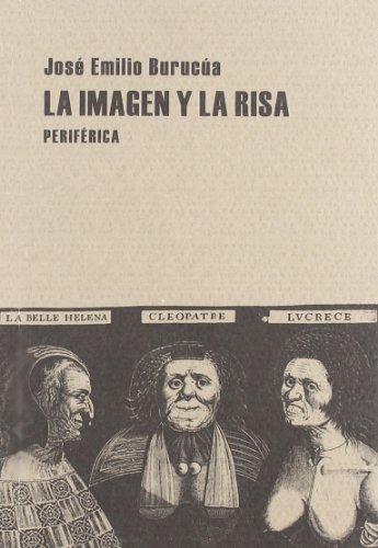 9788493474690: Imagen Y La Risa,La (Pequeños tratados)