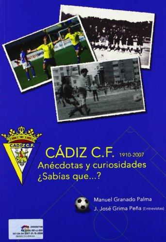9788493474942: Cádiz C.F. Anécdotas Y Curiosidades