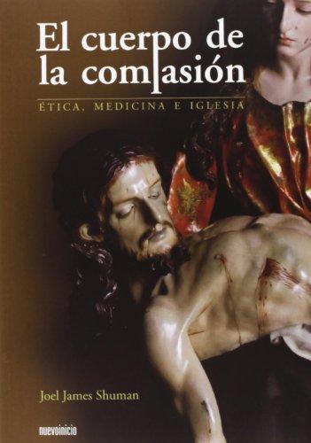 El Cuerpo De La Compasion