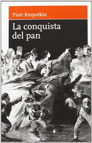 9788493476243: Conquista Del Pan, La