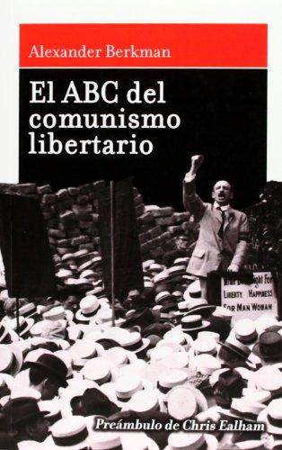 9788493476298: El ABC del comunismo libertario