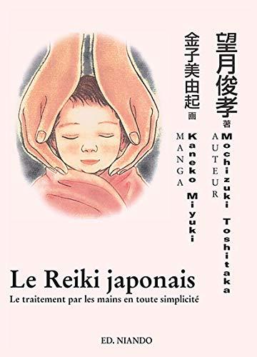 9788493477028: Reiki japonais (le) - le traitement par les mains en toute simplicite