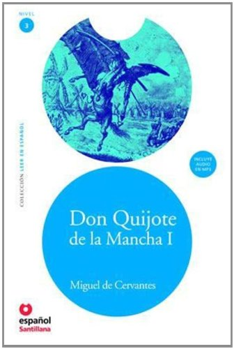 9788493477264: Leer En Espanol - Lecturas Graduadas: Don Quijote De LA Mancha 1 + CD MP3 (Leer En Espanol: Nivel 3 / Read in Spanish: Level 3)