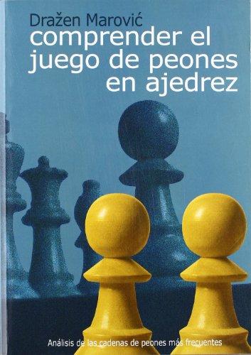 9788493478698: Comprender el juego de peones en ajedrez