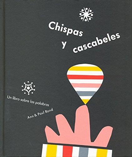 Chispas y cascabeles / Sparkle & Spin (Spanish Edition): Ann Rand