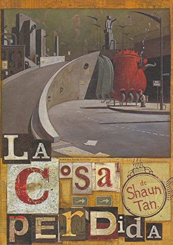 9788493481193: La cosa perdida/ The Lost Thing (Spanish Edition)