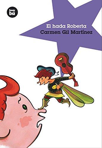 9788493482633: El hada Roberta (Jóvenes Lectores)