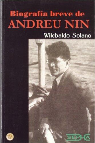 9788493483777: Biografía Breve De Andreu Nin (Brújula) (Spanish Edition)