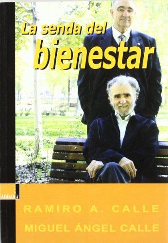 9788493483807: Senda Del Bienestar, La