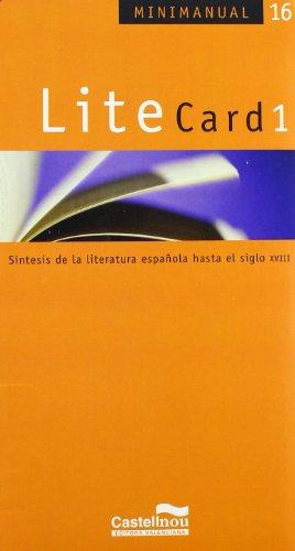 9788493485177: LiteCard 1 : síntesis de la literatura española desde el siglo XVIII