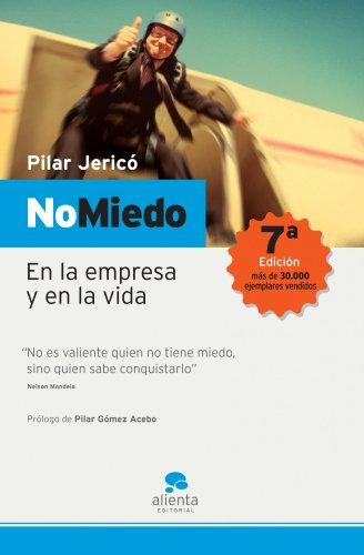 9788493485900: No Miedo/ No Fear: En la empresa y en la vida/No fear at Work or in Life (Spanish Edition)