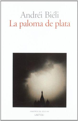 Paloma de plata, La - Andrei Bieli
