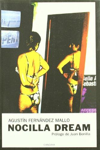 Nocilla Dream: Agustin Fernandez Mallo