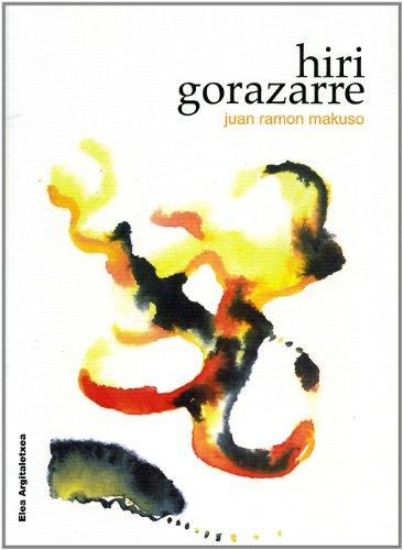 9788493492700: Hiri Gorazarre (Poesia (elea))