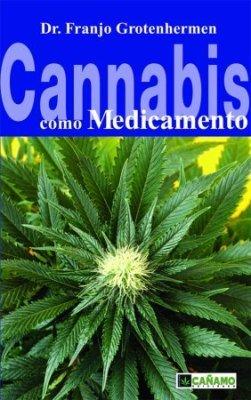 9788493495015: Cannabis como medicamento