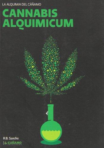 9788493495046: Cannabis Alquimicum. La Alquimia del Cañamo