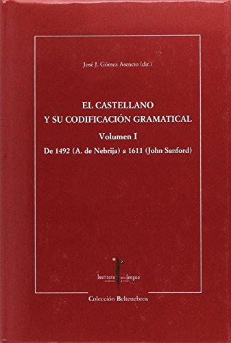 9788493495152: El Castellano y Su Codificaciaon Gramatical