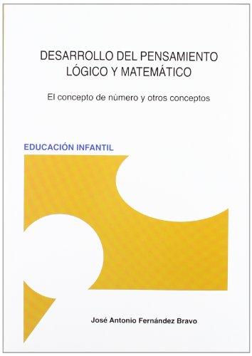9788493495442: Desarrollo Del Pensamiento Logico Y Matematico
