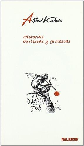 9788493495602: Historias burlescas y grotescas