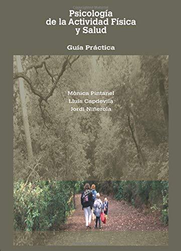 9788493495916: Psicología De La Actividad Física Y Salud: Guía Pr (Spanish Edition)