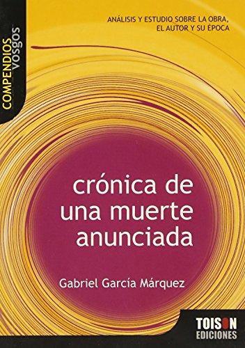 9788493496524: Crónica de una muerte anunciada (Compendios Vosgos series) (Spanish Edition)
