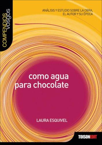 9788493496555: Como agua para chocolate (Compendios Vosgos series)