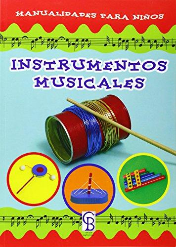 9788493497989: Instrumentos Musicales. Manualidades Para Niños