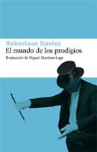 El mundo de los prodigios (Spanish Edition): Davies, Robertson