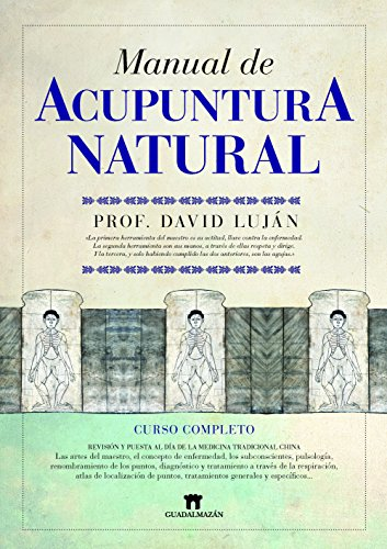 9788493502737: Manual de acupuntura natural / Natural Acupuncture Manual (Spanish Edition)