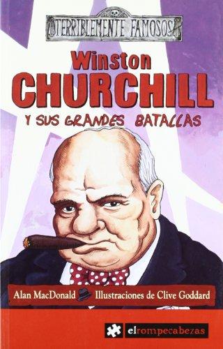 9788493507800: Winston Churchill y sus grandes batallas