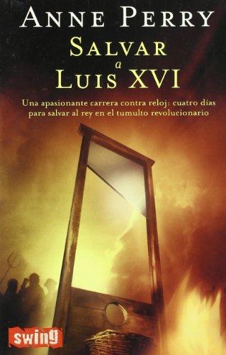 9788493509705: Salvar a Luis XVI