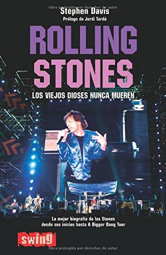 9788493509743: Rolling Stones/ Rolling Stones: Los Viejos Dioses Nunca Mueren/ Old Gods Never Die (Swing) (Spanish Edition)