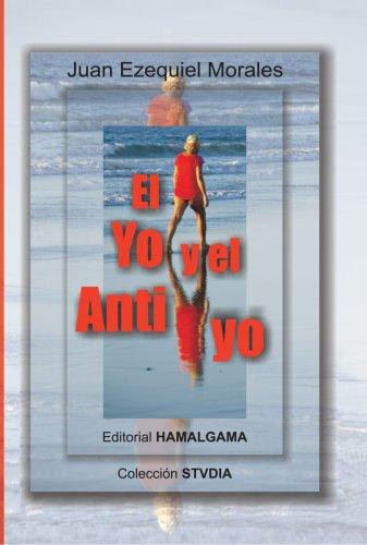 9788493510015: El Yo y el Anti yo (Spanish Edition)