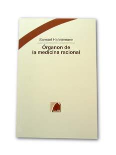 Órganon de la medicina racional: Hahnemann, Samuel