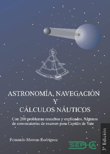 9788493512156: Astronomia, navegacion y calculos nauticos