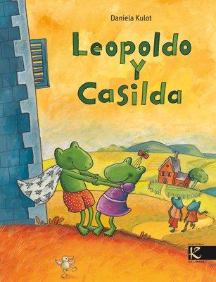 Leopoldo y Casilda (Spanish Edition): Kulot, Daniela