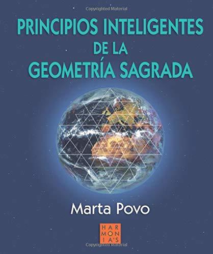 9788493512880: Principios inteligentes de la geometría sagrada (Spanish Edition)