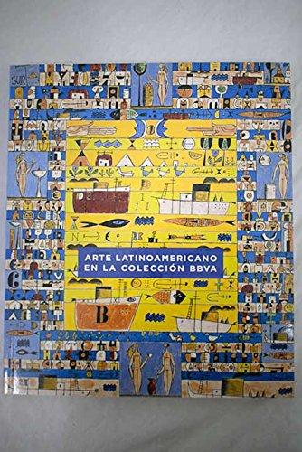 9788493513344: Arte latinoamericano en la colección BBVA: Palacio del Marqués de Salamanca, septiembre-diciembre 2007