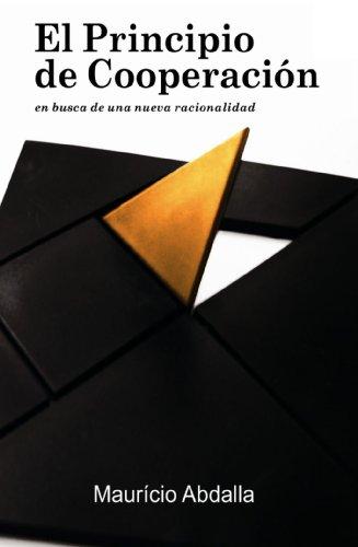 9788493514112: El Principio De Cooperación (Spanish Edition)