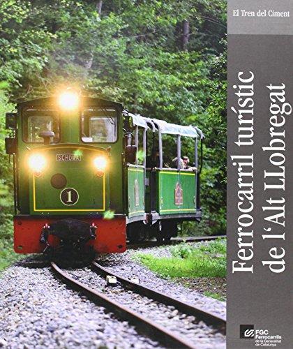 9788493517250: Ferrocarril turístic de l'Alt Llobregat. El tren del Ciment