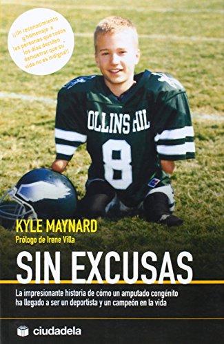 9788493517359: Sin excusas (La vida práctica)