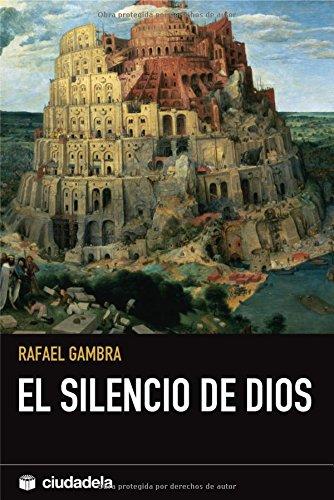 9788493517373: El silencio de Dios (Pensamiento)