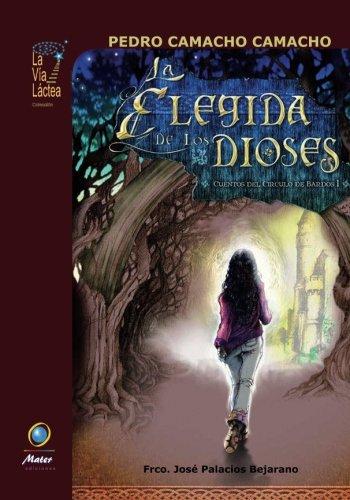9788493517571: La Elegida De Los Dioses (La Vía Láctea)