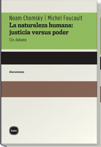 9788493518721: La naturaleza humana/ Human nature: Justicia Versus Poder, Un Debate/ Justice Vs Power, a Debate (Spanish Edition)