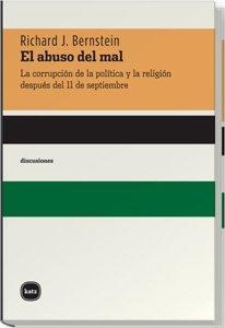 9788493518745: Abuso Del Mal, El (discusiones)