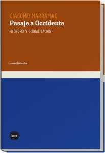 9788493518783: Pasaje a Occidente/ Passageway to the west: Filosofia Y Globalizacion/ Philosophy and Globalization (Spanish Edition)