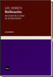 9788493518790: Reificacion/ Reification: Un Estudio En La Teoria Del Reconocimiento/ a Study in the Theory of Recognition (Spanish Edition)