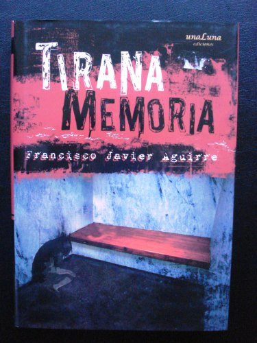 9788493519315: Tirana Memoria