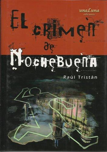 9788493519346: CRIMEN DE NOCHE BUENA (UNALUNA)